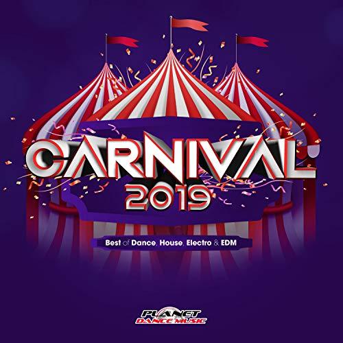 Carnival 2019 (Best of Dance, ...