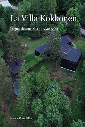 La Villa Kokkonen: La gran desconocida de Alvar Aalto por Antonio Flores