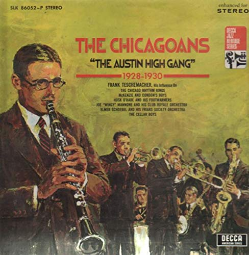 The Chicagoans - 'The Austin High Gang' 1928 - 1930 [Vinyl LP]