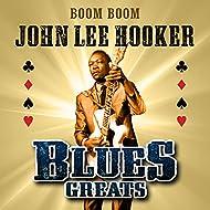 Boom Boom - Blues Greats