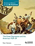 Access to History for the IB Diploma: Emergence of the Americas in global affairs 1880-1929 by Peter Clements (28-Jun-2013) Paperback
