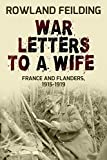 War Letters To A Wife