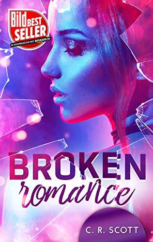 Buchseite und Rezensionen zu 'Broken Romance' von C. R. Scott