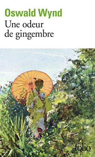 Une odeur de gingembre par Oswald Wynd