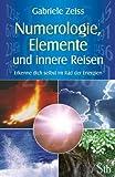 Numerologie, Elemente und innere Reisen (Amazon.de)