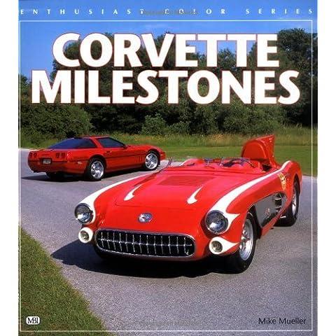 Corvette Milestones (Enthusiast Color Series) by Mike Mueller (1996-04-27) - 1996 Corvette