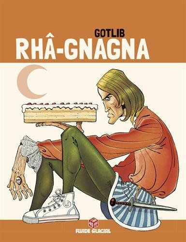 Rhâ-Gnagna, Tome 2 (Edition 40 ans)
