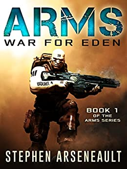 ARMS War for Eden (English Edition) di [Arseneault, Stephen]