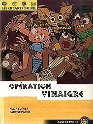 Les enfants du Nil, Tome 11 : Opération Vinaigre