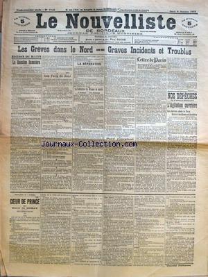 NOUVELLISTE (LE) [No 7738] du 08/10/1903 - LES GREVES DANS LE NORD - GRAVES INCIDENTS ET TROUBLES - EDITION DU MATINLA QUESTION FINANCIERE - LES FAITS DU JOUR - LA REPARATION - LA VERITE FRANCAISE - LA VERITE FRANCAISE CONCLUT - LA LAICISATION DES MAISONS DE CHARITE - A TOULOUSE - UNE DEMISSION - PAYE COMPTANT - LETTRE DE PARIS - L'ENCYCLIQUE DE PIE X - LE MAITRE DE LA MER V. PAR M. E. M. DE VOGES - COMME POLITISME ET NATIONALISME - LE GENERAL PERCIN ET LE GENERAL DELACROIX - NOS DEPECHES PAR F