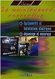 La maintenance corrective dans les équipements et installations électriques : Dépannage et mesurage