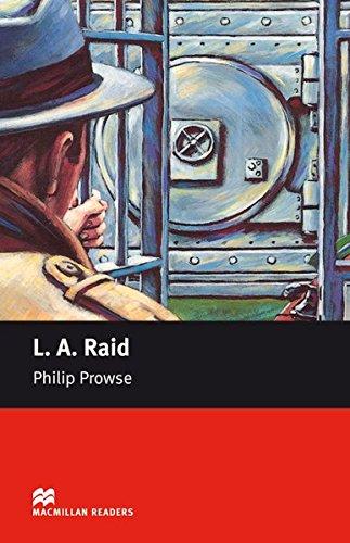 L. A. Raid: Beginner por Philip Prowse