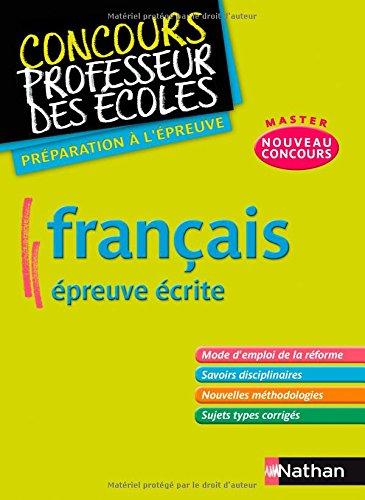 Français épreuve écrite - Préparation au nouveau concours CRPE