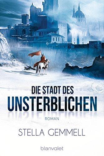 Gemmell, Stella: Die Stadt des Unsterblichen
