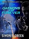 Daemons are Forever: Secret History Book 2 (Secret Histories)