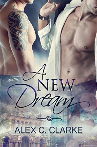 A New Dream (Dreams Book 1) (English Edition)