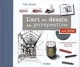 L'art du dessin en perspective avec DVD