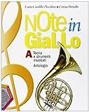 Note in Giallo. Volume A+B. Con Espansione Online. Con CD-ROM. Per la Scuola Media