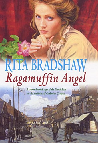 Ragamuffin Angel: Old feuds threaten the happiness of one young couple (English Edition) por Rita Bradshaw