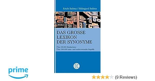 Das Große Lexikon Der Synonyme über 28000 Stichwörter über 300000