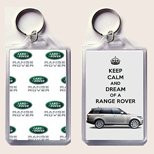 "Keep Calm and Carry On - llavero con la Imagen Impresa de un Range Rover de 2013 en un Lado y el Emblema de Land Rover en el Otro, con la Inscripción ""KEEP CALM AND DEAM OF A RANGER ROVER"" de Nuestra Colección 'Keep Calm and Carry On'. Un Regalo Orig"