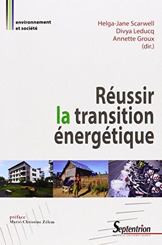 Réussir la transition énergétique