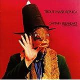 Trout Mask Replica