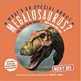 What's so Special about Megalosaurus?: Dinosaur facts and fun for children (What's so Special about Dinosaurs?)