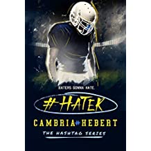 #Hater by Cambria Hebert (2015-01-12)