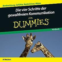 Die Vier Schritte der Gewaltfreien Kommunikation für Dummies Hörbuch
