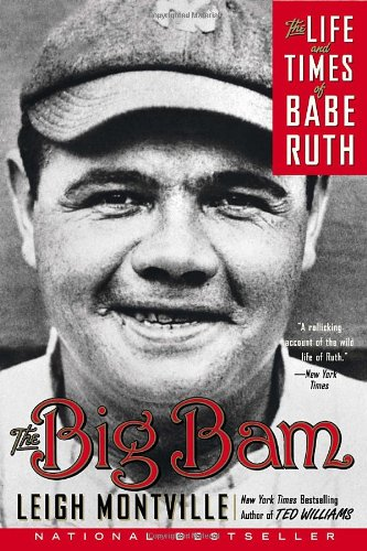 the-big-bam-the-life-and-times-of-babe-ruth