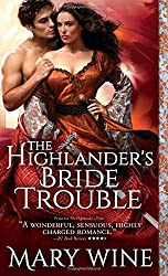 The Highlander's Bride Trouble (The Sutherlands) by Mary Wine (2014-08-05)