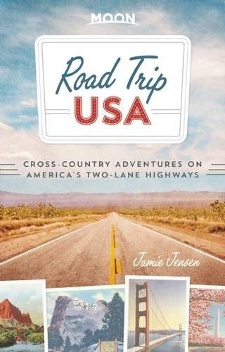 Road Trip USA (Seventh Edition): Cross-Country Adventures on America's Two-Lane Highways