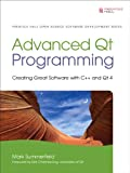 Image de Advanced Qt Programming: Creating Great Software with C++ and Qt 4
