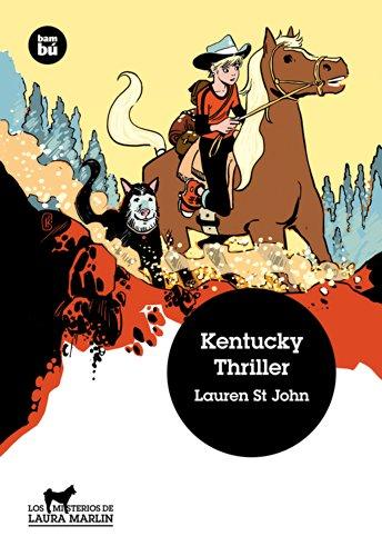 Kentucky Thriller (Jóvenes Lectores) por Lauren St John