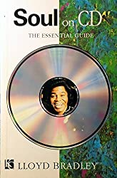 Soul on CD: The Essential Guide by Lloyd Bradley (1994-11-25)