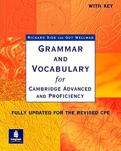 Grammar and Vocabulary for Cambridge Advanced and Proficiency: With Key (Grammar & vocabulary) by Richard Side (2002-05-03)