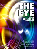 The Eye: Basic Sciences in Practice, 3e: Basic Science in Practice