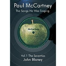 Paul McCartney: The Songs He Was Singing Vol. 1