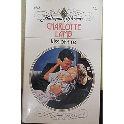 Shawn Dederick: Kiss Of Fire By Charlotte Lamb (1987-12-01