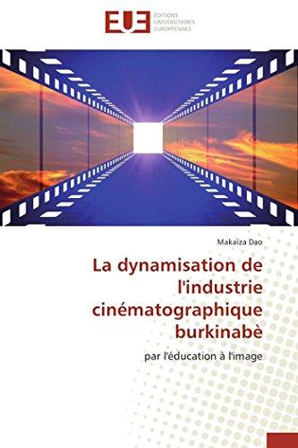 La dynamisation de l'industrie ciné...