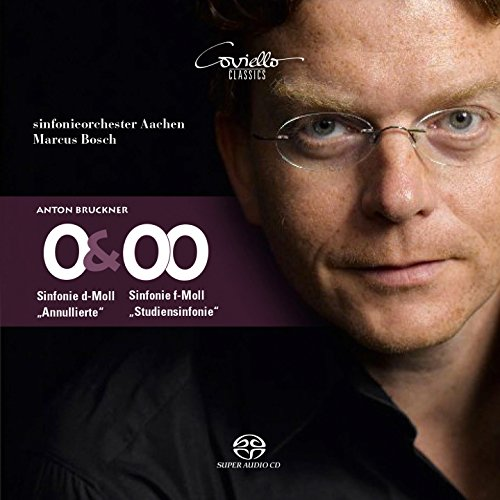 Bruckner: Symphonies 0 & 00