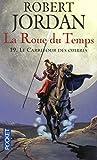 La Roue du Temps, tome 19 - Le carrefour des ombres