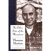 The Other Side of the Mountain: The End of the Journey (The Journals of Thomas Merton) by Thomas Merton (1999-06-23)