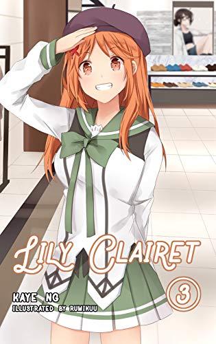 Lily Clairet, Vol. 3 (Light Novel) (English Edition)
