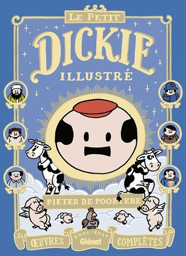 Dickie, Oeuvres compl???tes 20 : Le Petit Dickie illustr?? by Pieter De Poortere (2012-07-04)