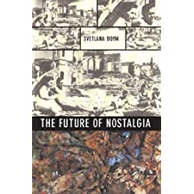 The Future of Nostalgia (English Edition)