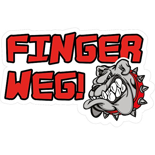 "Fun Aufkleber ""Finger weg !"" Hund, Bulldogge 15x9 cm selbstklebend, glänzend für Auto, Motorrad, Fahrrad, Boot oder Caravan"
