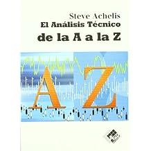 Analisis Tecnico De La A A La Z, El (Economía y Negocios)