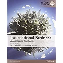 International Business, Global Edition by Ricky W. Griffin (2014-05-15)